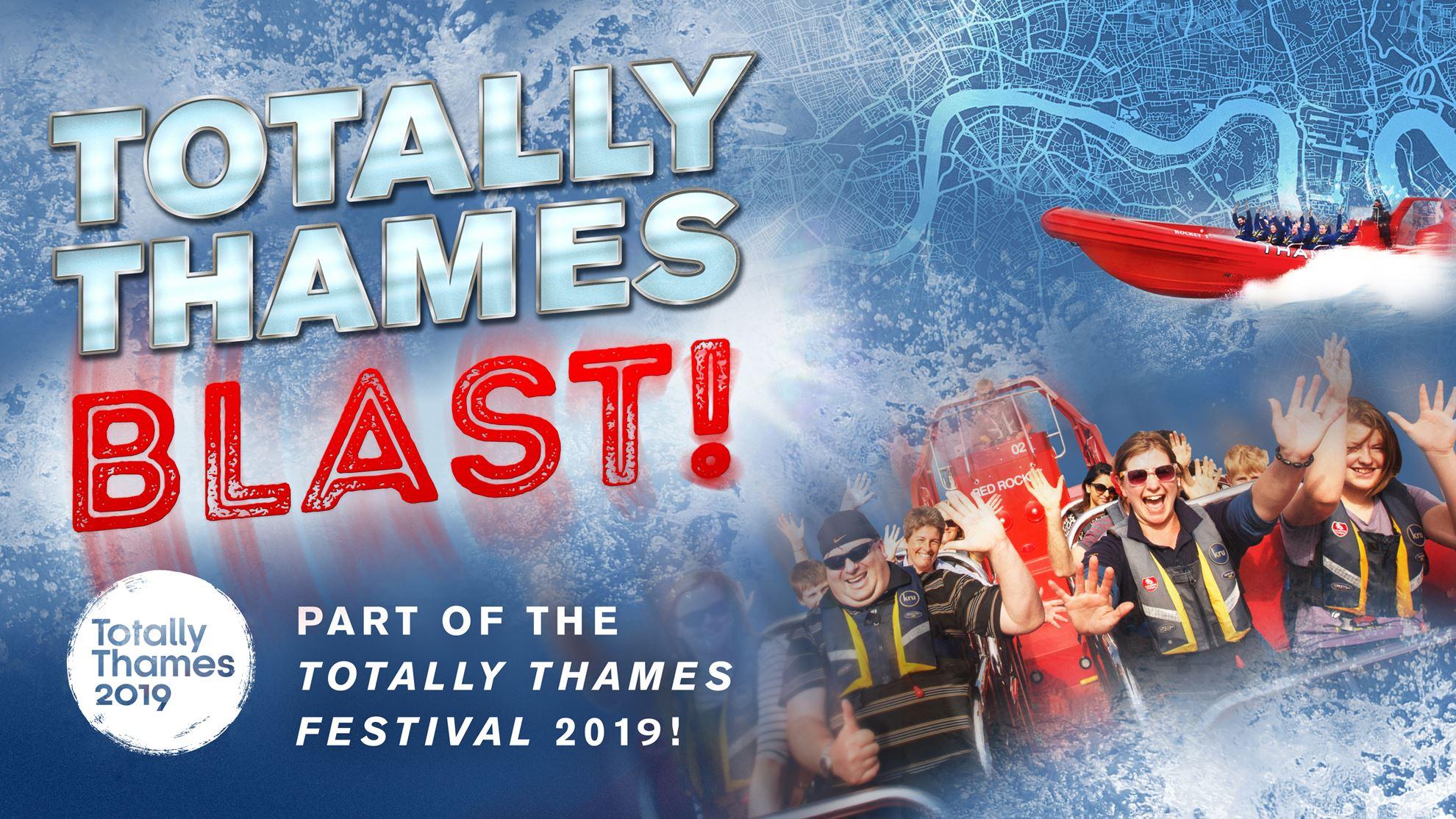 Totally Thames Blast